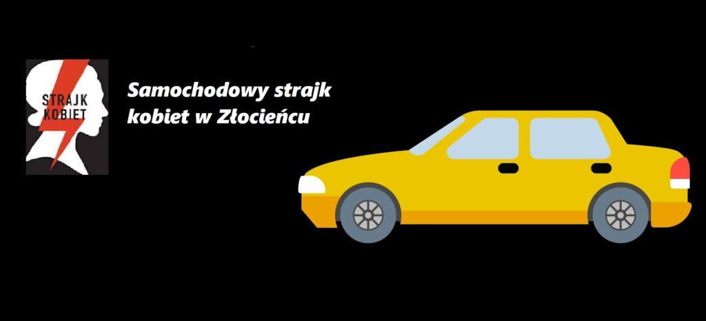 W Złocieńcu kolejny protest. Tym razem samochodowy. Start dziś o godz. 18