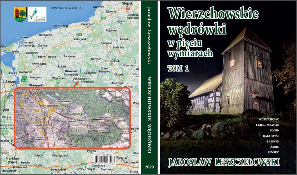 Wyjątkowe wędrówki po Wierzchowie. Jest już kolejna książka J. Leszczełowskiego